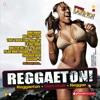 Reggaeton! (20 Latin Hits, The Very Best of Reggaeton, Dembow, Urban), Various Artists
