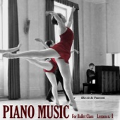 Piano Music for the Ballet Lesson 1: Barre Exercises