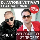 DJ ANTOINE VS. TIMATI Welcome to st. tropez