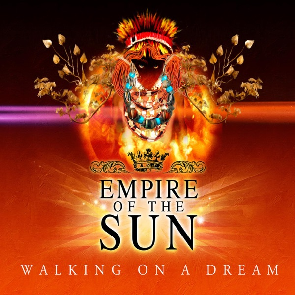 Walking On a Dream - EP Album Cover by Empire of the Sun