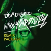 Who's Your Daddy Remix Package 1