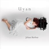 Jehan Barbur - Uyan artwork