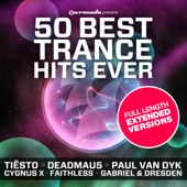 50 Best Trance Hits Ever (Full Length Extended Version)