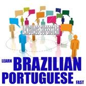 Learn Brazilian Portuguese Fast