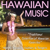Hawaiian Music - Traditional Collection of Hawaiian Favorites