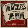 The Reckless and the Brave - Single, All Time Low