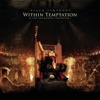 Black Symphony (Bonus Track Version), Within Temptation