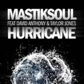 Hurricane (Original Mix) [feat. David Anthony & Taylos Jones]