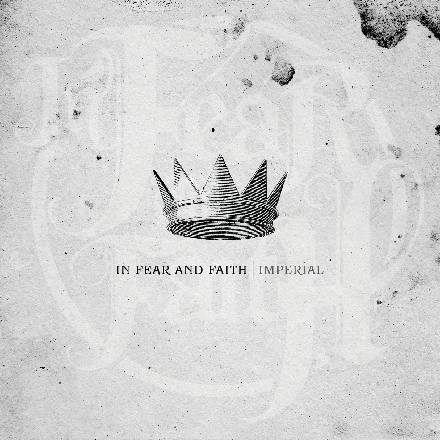 In Fear and Faith - Imperial (2010)
