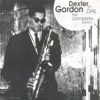 It's The Talk Of The Town (Take A) - Dexter Gordon