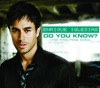 Do You Know? (The Ping Pong Song) - EP, Enrique Iglesias
