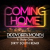 Diddy - Dirty Money - Coming Home  Dirty South Remix  [feat. Skylar Grey]