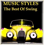 Music Styles (The Best Of Swing)