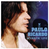 Careless Whispers (Acoustic Live) - Paulo Ricardo