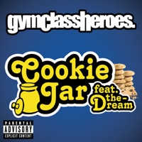 Gym Class Heroes - Cookie Jar (feat. The-Dream)