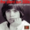 The Silent Sun 2006 - Single, Peter Gabriel & Genesis