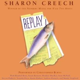Replay (Unabridged) - Sharon Creech mp3 listen download