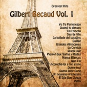 Greatest Hits: Gilbert Becaud Vol. 1