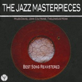 The Jazz Masterpieces (Best Songs Remastered)