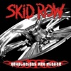 Revolutions Per Minute, Skid Row