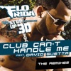 Club Can't Handle Me (Remixes) [feat. David Guetta], Flo Rida