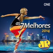 As 7 Melhores Jovem Pan 2014 One (Ibiza Miami EDM Radio Dance)