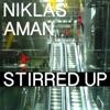 Stirred Up, Niklas Aman
