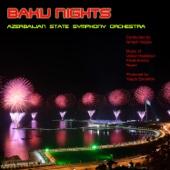 Baku Nights - Azerbaijan State Symphony Orchestra & Ismayil Hajiyev