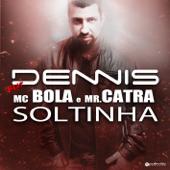 Soltinha (Radio Version) [feat. Mc Bola & Mr. Catra]