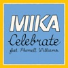 Celebrate (feat. Pharrell Williams) - Single, MIKA