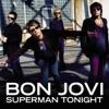 Superman Tonight - EP, Bon Jovi