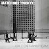 Exile On Mainstream, Matchbox Twenty