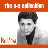 The A-Z Collection: Paul Anka