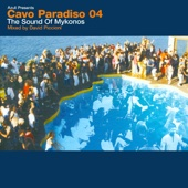 Cavo Paradiso 04 - the Sound of Mykonos cover art