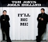 It'll Be Me - EP, Jools Holland & Tom Jones