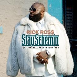 View album Stay Schemin' (feat. Drake & French Montana) - Single