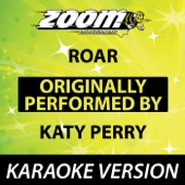Roar (Originally By Katy Perry) [No Backing Vocals] {Karaoke Version}