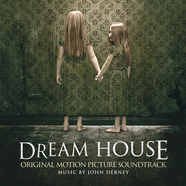 dream house original motion picture soundtrack by john