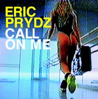 Call on Me - EP - Eric Prydz