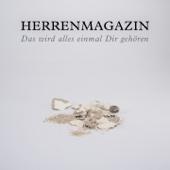 Herrenmagazin - Das wird alles einmal dir gehören bild