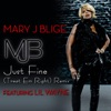 Just Fine (Treat 'Em Right Remix) [feat. Lil Wayne] - Single, Mary J. Blige