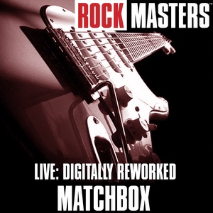 MATCHBOX - Love Is Going Out Of Fashion Chords and Lyrics