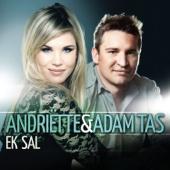 Ek Sal - Andriette & Adam Tas