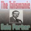 The Talismanic Cole Porter, Cole Porter