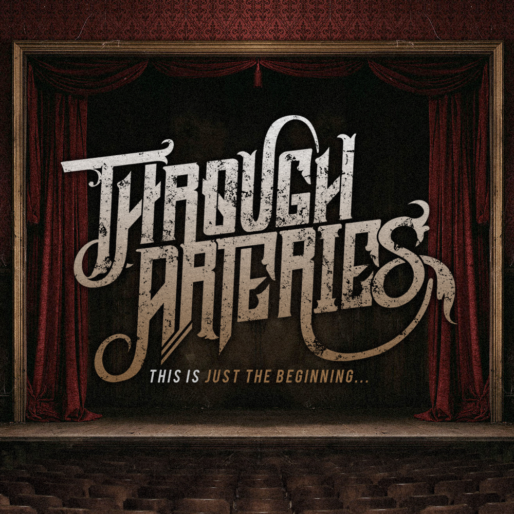 Through Arteries - This Is Just The Beginning... [EP] (2012)