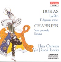 Picture of Dukas: Fanfare Pour Preceder La Peri / The Sorcerer's Apprentice / Chabrier: Suite Pastorale by Ulster Orchestra & Yan Pascal Tortelier