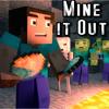 Mine It Out - Minecraft Parody (feat. Kelsey VanSuch) - GameChap