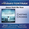 Jesus, Hold Me Now (Performance Track) - EP