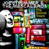 The Hellcat Years, Joe Strummer & The Mescaleros