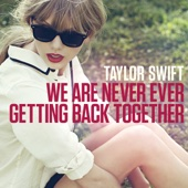 Ouça online e Baixe GRÁTIS [Download]: We Are Never Ever Getting Back Together MP3